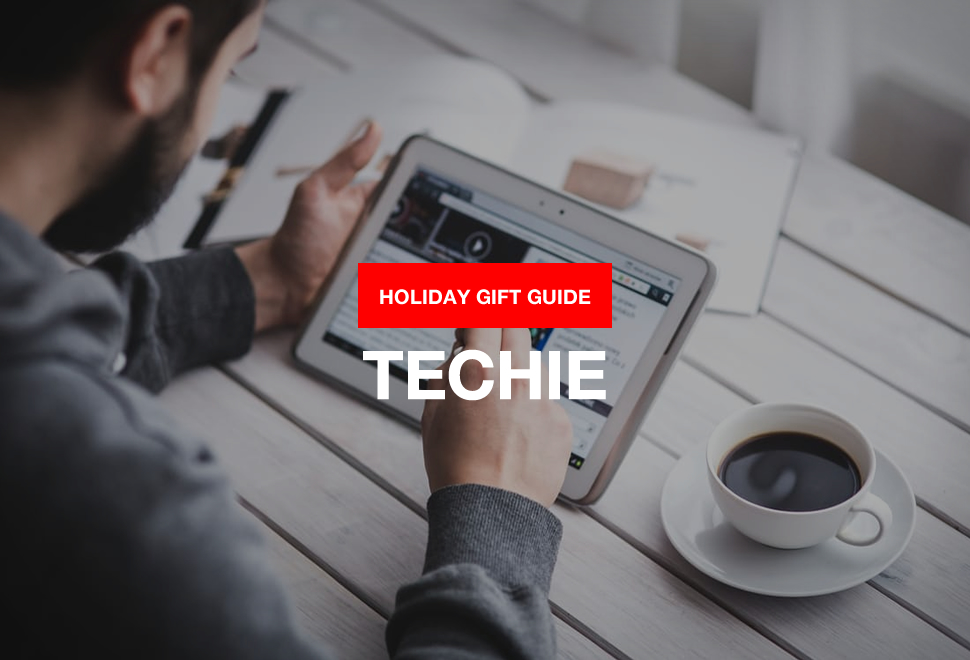 2016 GIFTS FOR THE TECHIE | Image