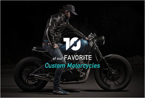 OUR FAVORITE CUSTOM MOTORCYCLES | Image