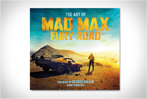THE ART OF MAD MAX FURY ROAD | Image
