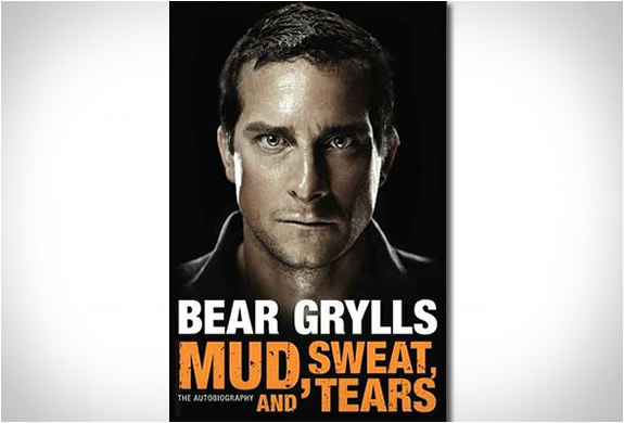 Mud Sweat And Tears | Bear Grylls Autobiography | Image
