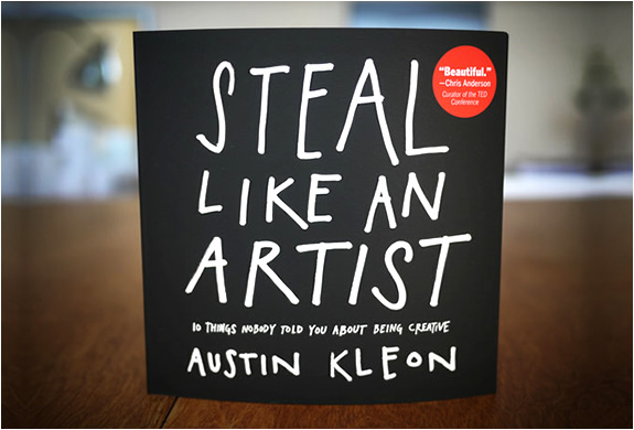 Steal Like An Artist | By Austin Kleon | Image
