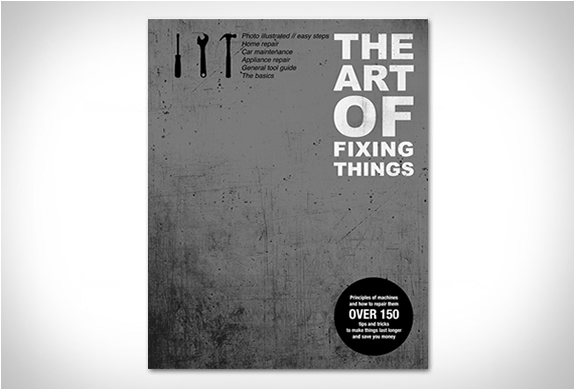 THE ART OF FIXING THINGS | Image