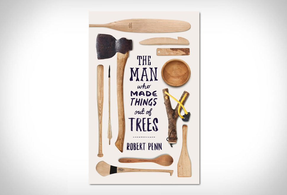 The Man Who Made Things Out of Trees | Image