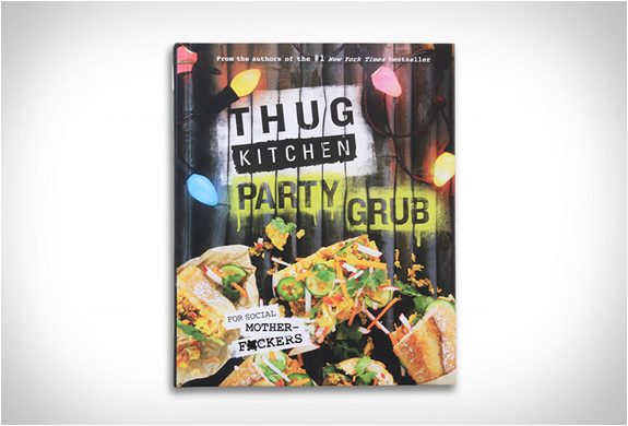 THUG KITCHEN PARTY GRUB | Image