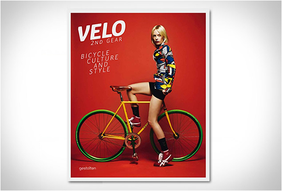 VELO 2ND GEAR | BICYCLE CULTURE AND STYLE | Image
