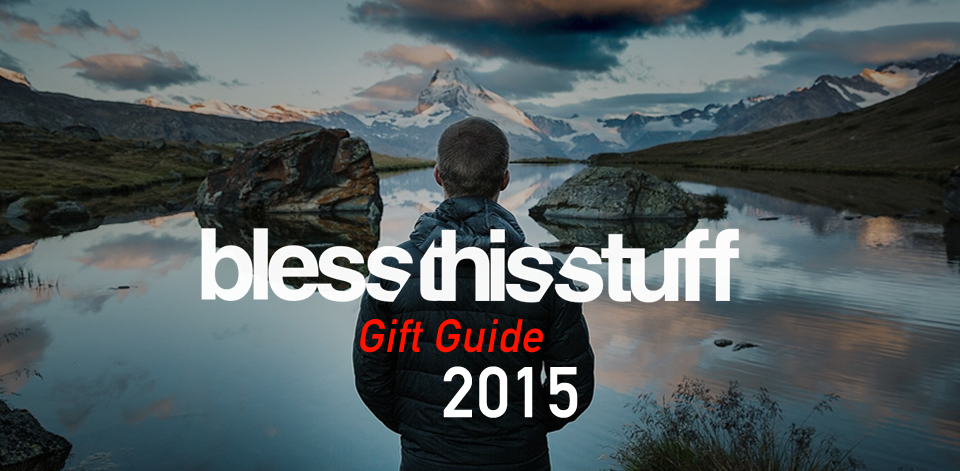 Gift Guide 2015 Bless this stuff